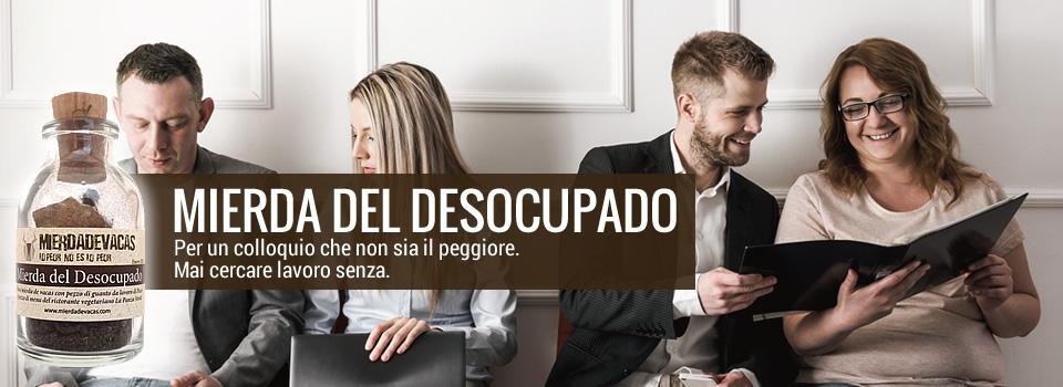 Mierda del Desocupado - Mai cercare lavoro senza